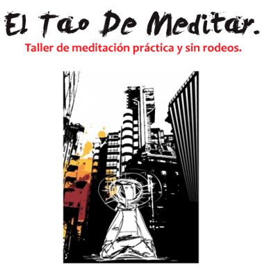 El Tao de Meditar, con Kid Buda